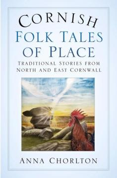 Cornish Folktales of Place book cover, featuring the Angel and the Cheesewring